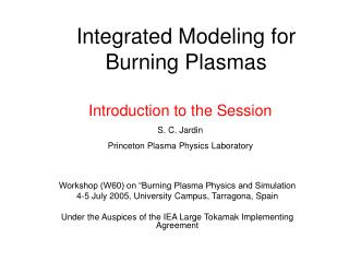 Integrated Modeling for Burning Plasmas