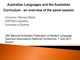 Australian Languages and the  Australian Curriculum  - an overview of the panel session
