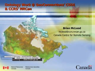 Ontology Work @ GeoConnections' CGDI & CCRS' NRCan