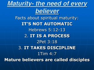 Maturity- the need of every believer