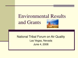 Environmental Results and Grants