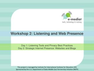 Workshop 2: Listening and Web Presence