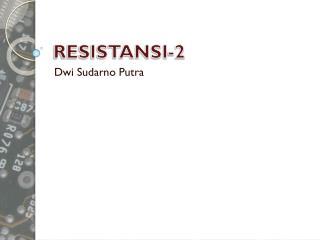 RESISTANSI-2