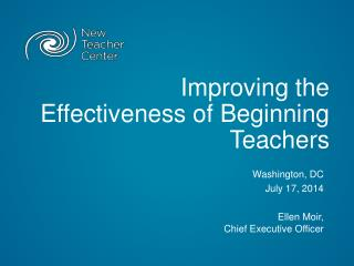 Improving the Effectiveness of Beginning Teachers