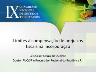 Limites à compensação de prejuízos fiscais na incorporação