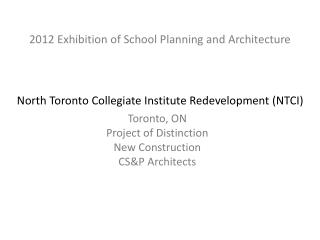 North Toronto Collegiate Institute Redevelopment (NTCI)
