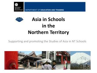 Asia in Schools  in the  Northern Territory