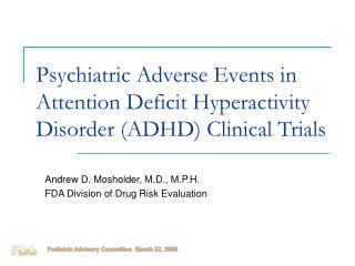 Psychiatric Adverse Events in Attention Deficit Hyperactivity Disorder ADHD Clinical Trials