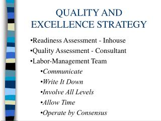 QUALITY AND EXCELLENCE STRATEGY