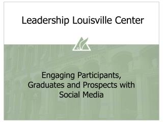 Leadership Louisville Center