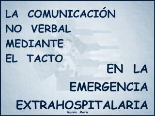 LA  COMUNICACI N NO  VERBAL MEDIANTE EL  TACTO