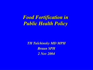 Food Fortification in  Public Health Policy