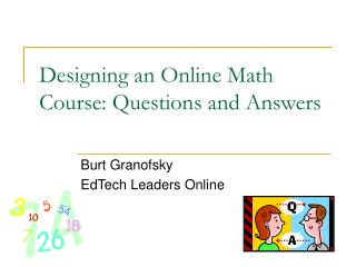 Designing an Online Math Course: Questions and Answers