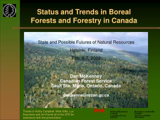 Dan McKenney Canadian Forest Service  Sault Ste. Marie, Ontario, Canada dmckenne@nrcan.gc