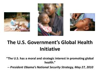The U.S. Government's Global Health Initiative