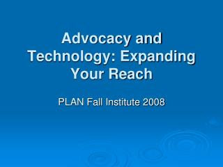 Advocacy and Technology: Expanding Your Reach