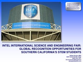 INTEL INTERNATIONAL SCIENCE AND ENGINEERING FAIR: GLOBAL RECOGNITION OPPORTUNITIES FOR