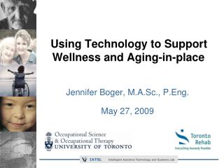 Using Technology to Support Wellness and Aging-in-place
