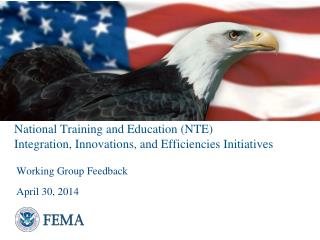 National Training and Education (NTE)  Integration, Innovations, and Efficiencies Initiatives