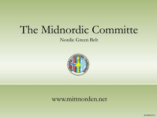 The Midnordic Committe  Nordic Green Belt