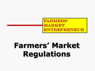 Farmers' Market Regulations