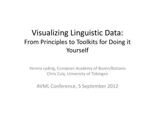 Visualizing Linguistic Data: From Principles to Toolkits for Doing it Yourself