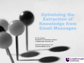 Optimising the Extraction of Knowledge from Email Messages
