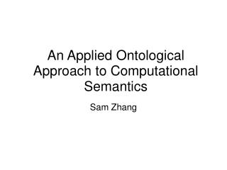 An Applied Ontological Approach to Computational Semantics