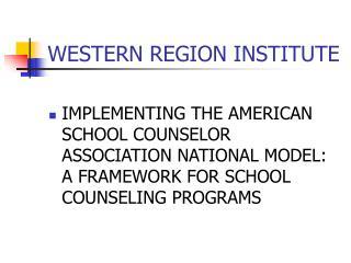 WESTERN REGION INSTITUTE
