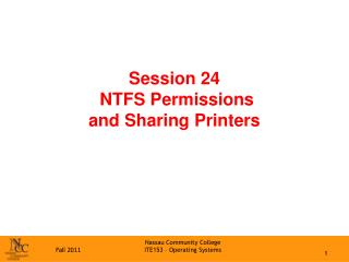 Session 24  NTFS Permissions and Sharing Printers