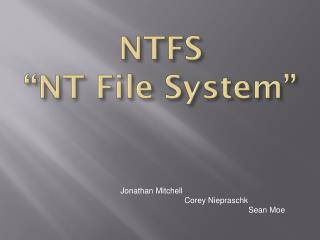 "NTFS ""NT File System"""