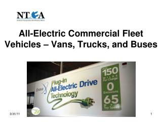 All-Electric Commercial Fleet Vehicles � Vans, Trucks, and Buses