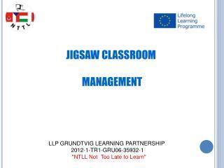 JIGSAW CLASSROOM  MANAGEMENT