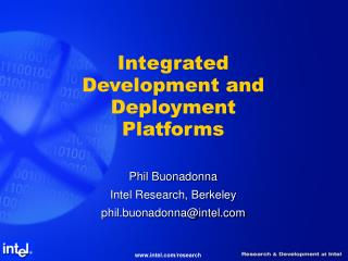 Integrated Development and Deployment Platforms