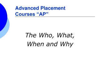 "Advanced Placement  Courses ""AP"""