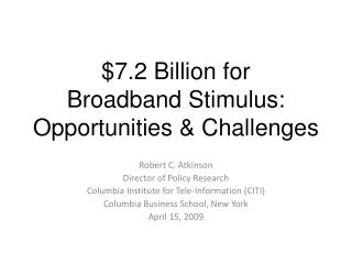 $7.2 Billion for Broadband Stimulus: Opportunities & Challenges