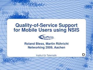 Quality-of-Service Support for Mobile Users using NSIS