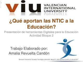 ¿Qué aportan las NTIC a la Educación?
