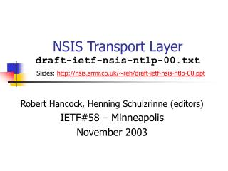Robert Hancock, Henning Schulzrinne (editors) IETF#58 – Minneapolis November 2003