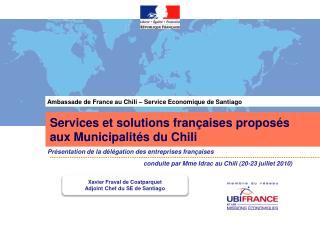 Services et solutions françaises proposés aux Municipalités du Chili