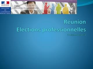 Réunion  Elections professionnelles 3 décembre 2013