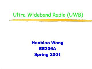 Ultra Wideband Radio (UWB)
