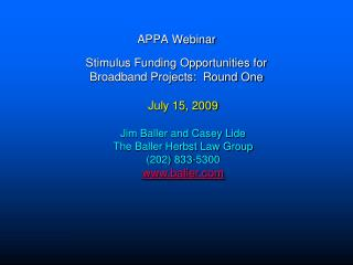 APPA Webinar Stimulus Funding Opportunities for  Broadband Projects:  Round One