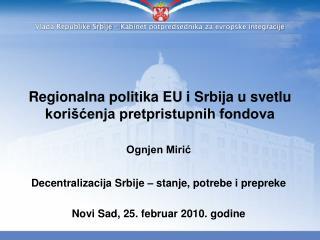 Regionalna politika EU i Srbija u svetlu kori cenja pretpristupnih fondova