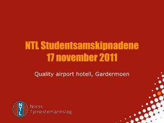NTL Studentsamskipnadene 17 november 2011