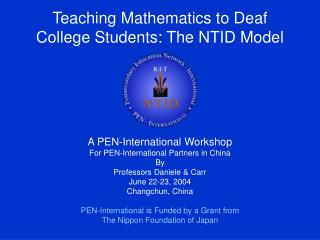 Teaching Mathematics to Deaf College Students: The NTID Model