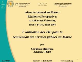 e-Gouvernement au Maroc:  Réalités et Perspectives Al Akhawayn University,
