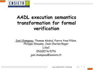 AADL execution semantics transformation for formal verification
