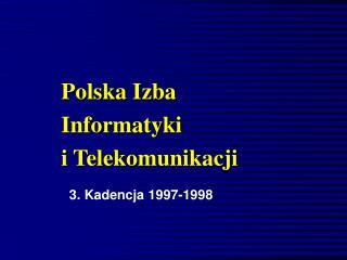 Polska Izba  Informatyki  i Telekomunikacji