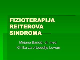 FIZIOTERAPIJA REITEROVA SINDROMA